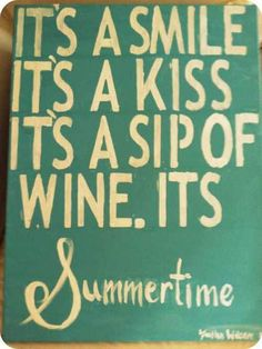 For my wood sign in front of the fireplace!  Summer!