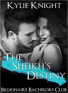 ROMANCE: The Sheikh's Destiny (Billionaire Bachelors BBW Alpha Male Romance) (New Adult Forbidden Sheikh Series Short Stories) - Kindle edition by Kylie Knight. Literature & Fiction Kindle eBooks @ Amazon.com.