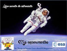 .::Un mundo de pequeñas cosas::.: 439.- Libro secreto de astronauta *Mis experimento...