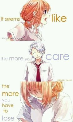 It seems like the more you care the more you have to lose | I dont know this anime(manga) 's name