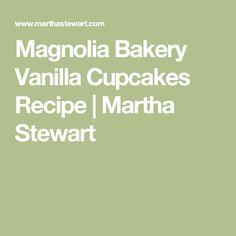 Magnolia Bakery Vanilla Cupcakes Recipe   Martha Stewart