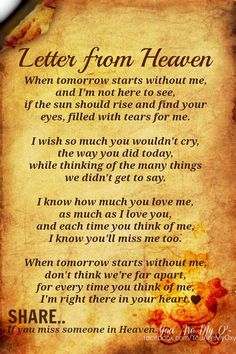 Not so much a quote but lovely anyway Letter From Heaven | Love is Great, I miss so many .....