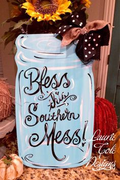 Bless this Southern Mess Mason Jar Painted Wood shape door hanger. Cute addition to your home! Measures 24 inches long and adorned with ribbon and rhinestone. Wire Hanger for hanging. Burlap Crafts, Wooden Crafts, Diy Crafts, Fall Crafts, Mason Jars, Mason Jar Crafts, Mason Jar Kitchen, Wooden Doors, Wooden Signs