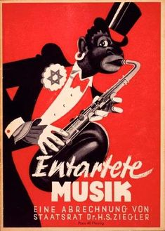This propaganda poster discouraged the listening of American Jazz music.