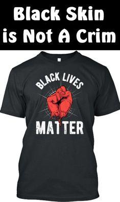 Black Lives Matter Quotes, Black Lives Matter Shirt, Mens Tops, T Shirt, Life, Fashion, Supreme T Shirt, Moda, Tee Shirt
