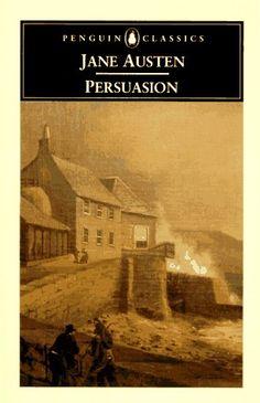 "Persuasion by Jane Austen / A Memoir of Jane Austen by J.E. Austen-Leigh. ""Persuasion"" might be my favorite Austen book."