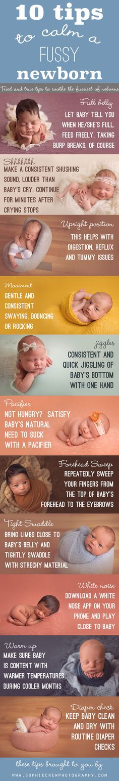 10 Tips to Calm a Fussy Newborn Infographic, Ways to soothe a cranky baby, first time mom tips. My baby always responded well to the slow finger sweep across the forehead or down the nose. Mama Baby, Baby On The Way, Our Baby, New Parents, New Moms, 5 Weeks Pregnant, Pregnant Tips, After Baby, Baby Health