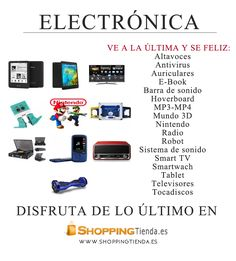 Ve a la última y se feliz: Disfruta de lo último en tecnología con www.shoppingtienda.es  #altavoces, #antivirus, #auriculares, #e-book, #barra de sonido, #hoverboard, #Mp3, #mundo 3d, #radio, #robot, #smartwach, #tablet, #televisores, #tocadiscos...
