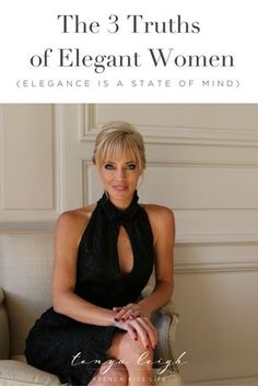 Elegance is not about clothes and posture. It's a mindset. Everything is born from it. Learn the 3 shifts that completely changed my life. French Lifestyle, Women Lifestyle, Tonya Leigh, Lady Rules, Etiquette And Manners, Act Like A Lady, Little Bit, Successful Women, Elegant Woman