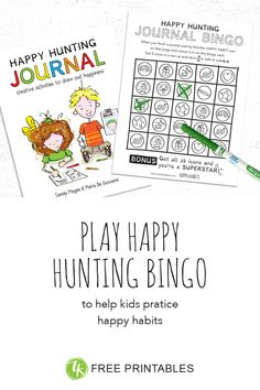Free bingo sheet of happy habits for the Happy Hunting Journal. The Journal contains 29 unique activities that make forming the happy habits of Zentered Kids easy, interactive and a lot of fun! Bingo Sheets, Counseling Office, Positive Psychology, Activity Sheets, Creative Activities, Inspiration For Kids, Kids Learning, Hunting, Journal