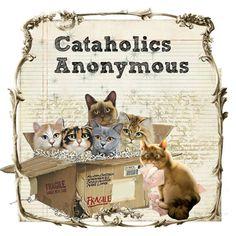 Cat-aholics Anonymous : )