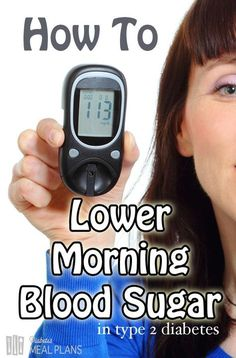 How To Lower Morning Blood Sugar: Practical Tips.How To Lower Morning Blood Sugar: Practical Tips. Diabetic Tips, Diabetic Meal Plan, Diabetic Snacks, Pre Diabetic, Healthy Snacks, Healthy Recepies, Healthy Carbs, Beat Diabetes, Health Tips