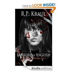 Mirrors of Anguish (The Belcorte Murders) - Welcome to harmless Belcorte, nestled in these Pocono Mountains. Here, nothing is as it seems.