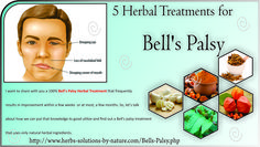 5 Herbal Treatments for Bell's Palsy