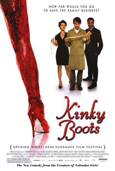 Kinky Boots , starring Chiwetel Ejiofor, Joel Edgerton, Sarah-Jane Potts, Nick Frost. A drag queen comes to the rescue of a man who, after inheriting his father's shoe factory, needs to diversify his product if he wants to keep the business afloat. #Comedy #Drama #Music