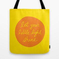 Let Your Little Light Shine Tote Bag