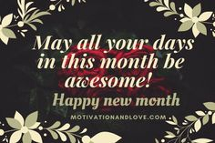 May 2020 Happy New Month Quotes And Prayers - Motivation and Love Happy New Month Prayers, Happy New Month Messages, Happy New Month Quotes, New Month Wishes, Messages For Him, Quotes About New Year, Happy Quotes, Happiness Quotes, Prayer Message