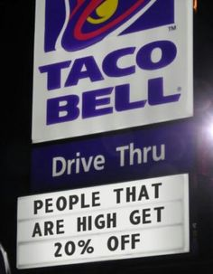 Taco Bell employees are the best. They cannot sell or spell (this is the second taco bell sign that couldn't spell! Taco Bells, Boston Legal, Low Key, Funny Signs, Funny Memes, Funny Quotes, Qoutes, Stoner Food, The Secret
