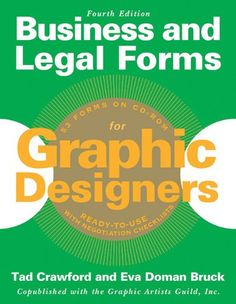 Business and Legal Forms for Graphic Designers by Eva Doman Bruck http://www.amazon.com/dp/1621532496/ref=cm_sw_r_pi_dp_bTBZtb0BF5PXY1N2
