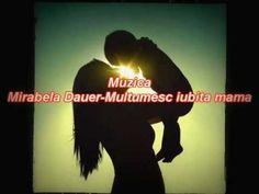 Mirabela Dauer-Multumesc iubita mama Tudor, My Love, Artist, Youtube, Movies, Movie Posters, Films, Artists, Film Poster