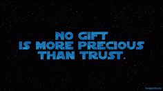 SWTCW - Quote - No gift is more precious than trust
