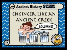 FREEBIE!!!STEM Engineering Challenge for Ancient Greek History!Looking for a way to integrate STEM into your ancient cultures lesson? Engineer like a Greek! will provide an enrichment experience for your students that combines geometry, architecture, and structural engineering.