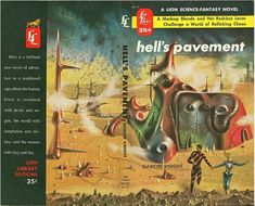 Richard Powers, wraparound cover for Hell's Pavement by Damon Knight 1955.