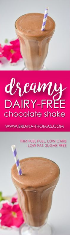 Dreamy Dairy-Free Chocolate Shake - It's a deliciously creamy chocolate milkshake, but it's low in calories and high in protein! THM Fuel Pull, Deep S compliant (add a fat source), low carb, low fat, sugar free, gluten free, egg free, dairy free, nut free option, low glycemic