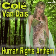 Human Rights song  written by Colé van dais