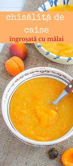 Chisăliță de caise - rețeta tradițională de compot de caise îngroșat cu mălai.  #chisalita #orsav #compot #caise #compotdecaise #bucatearomate Cantaloupe, Fruit, Food, Meal, The Fruit, Essen, Hoods, Meals, Eten