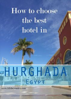 A guide for choosing the best hotel in Hurghada Egypt. Which are to choose and where to stay in Hurghada Egypt? The best hotels in Hurghada. Travel Advise, Travel Tips, Hurghada Egypt, Egypt Culture, Inclusive Holidays, Egypt Fashion, Beste Hotels, Visit Egypt, Egypt Travel
