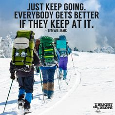 """Just keep going. Everybody gets better if they keep at it. Morning Motivation, Fitness Motivation, Quotable Quotes, Art Quotes, Just Keep Going, Best Inspirational Quotes, Good Thoughts, Get Well, Affirmations"