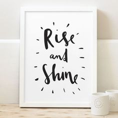 Rise And Shine Typography Print - less ordinary wall art