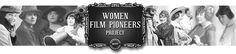 Women Film Pioneers Project