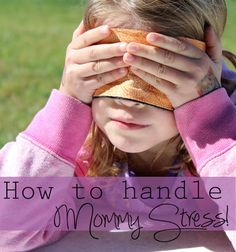 If there is something I've been feeling a lot lately, it is MOMMY STRESS! Mommy Stress - that overwhelmed feeling you get when everything around you is crazy Every mom feels it at every stage of ...