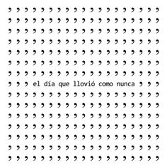 "Poesía visual: R. Bullón Acebes, ""El día que llovió como nunca"" Extraído del… Poesia Visual, Ascii Art, Frases Tumblr, Meant To Be, Poetry, Lead Type, Graphic Design, Stencil, Flow"