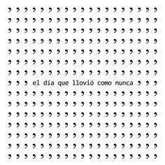 """Poesía visual: R. Bullón Acebes, """"El día que llovió como nunca""""  Extraído del Blog: """"vivo en bajito""""  http://vivoenbajito.blogspot.com/2012_02_01_archive.html"""