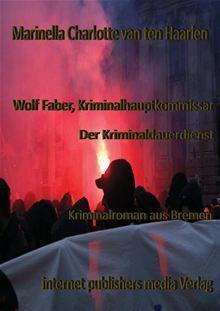 Wolf Faber, sozial engagierter Bremer Kriminalhauptkommissar, bekommt es während eines Kriminaldauerdienstes mit einem lang gesuchten Kriegsverbrecher, einem Serienmörder und einer mumifizierten…  read more at Kobo.
