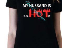 My Husband is HOT shirt.