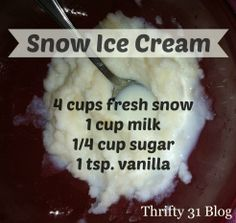 Snow Ice cream recipe - http://media-cache-ak0.pinimg.com/originals/ff/26/41/ff2641ed553bf37315ed1953a75fa2a5.jpg