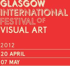 16.04 - 03.05.2010 Glasgow International Festival of Visual Art