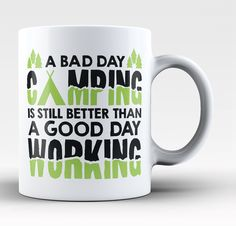 A Bad Day Camping Coffee Mug