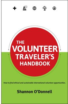 How to find ethical and sustainable international volunteer opportunities by @Shannon O'Donnell is the go-to guide for all your volunteering questions.