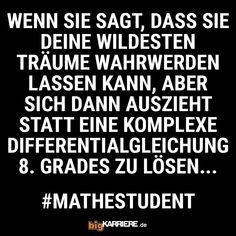#stuttgart #mannheim #trier #köln #mainz #ludwigshafen #koblenz #sie #er #wild #träume #komplex #rechnung #lösen #mathe #mathematik #student #lernen #uni #spaß #fun #haha #lol #witzig #lustig #spruch #sprüche #spruchdestages #dienstag Uni, Haha, Coding, Mainz, Trier, Student Learning, Equation, Calculus, Tuesday