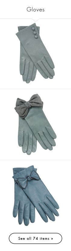 """""""Gloves"""" by rebellious-ingenue ❤ liked on Polyvore featuring accessories, gloves, luvas, аксессуары, vintage gloves, blue leather gloves, vintage leather gloves, john lewis, silk lined leather gloves and guantes"""