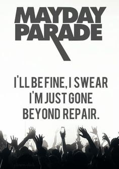 Mayday Parade - I've only heard a few of their songs, but so far they're pretty awesome