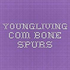 youngliving.com. Bone spurs