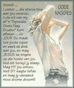 Evening Greetings, Encouraging Thoughts, Afrikaanse Quotes, Goeie Nag, Les Brown, Good Night Quotes, Special Quotes, Sleep Tight, Beautiful Sunset