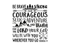 Be strong and courageous. Do not be afraid; Do not be discouraged. The Lord your God will be with you wherever you go. Joshua 1:9 (a loose translation) If you like this layout, but would like the true verse, find it here: https://www.etsy.com/ca/listing/399223789/joshua-19-be-brave-strong-and-courageous ~~PRODUCT DESCRIPTION~~ * Removable vinyl wall decal *Colors can be selected from the color palette found in listing pictures * Any sample photo used is for illustrative purposes. Measure ...