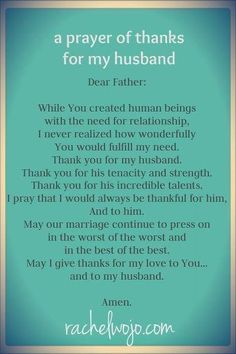 Prayers for husband. a Prayer of thanks for my husband Marriage Prayer, Love And Marriage, Happy Marriage, Godly Marriage, Strong Marriage, Successful Marriage, Marriage Advice, Prayers For My Husband, Husband Prayer